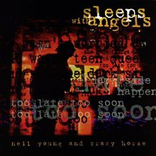 220px-Neil_Young_&_Crazy_Horse-Sleeps_With_Angels_(album_cover)