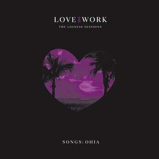 Love & Work- The Lioness Sessions